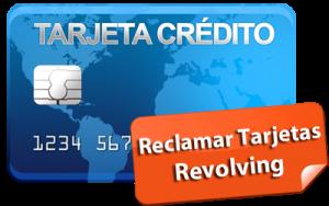 microcreditos reclamacion tarjetas revolving